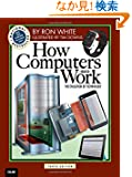 How Computers Work (10th Edition)