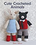 img - for Cute Crocheted Animals: 10 Well-Dressed Friends to Make book / textbook / text book