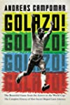 Golazo!: The Beautiful Game from the...