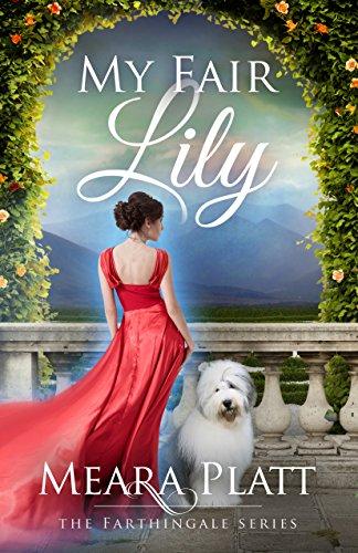 My Fair Lily by Meara Platt ebook deal