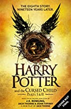 Harry Potter and the Cursed Child - Parts I and II (Special Rehearsal Edition): The Official Script Book of the Original West End Production