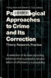 img - for Psychological Approaches to Crime and Its Correction: Theory, Research, Practice book / textbook / text book
