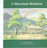 img - for A Mountain Rainbow book / textbook / text book