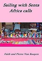 Sailing With Senta - Africa Calls