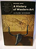 A History of Western Art (World of Art) (0500200807) by MICHAEL LEVEY