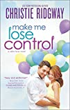 Make Me Lose Control (Cabin Fever Novels)