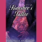 Banshee's Tattoo | [Michelle McCleod]