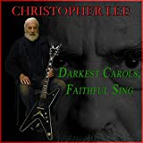 Darkest Carols, Faithful Sing