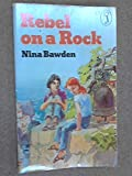 Rebel on a Rock (Puffin Books) (0140311238) by Nina Bawden