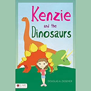 Kenzie and the Dinosaurs Audiobook