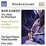Raw Earth - New Music for Wind Band