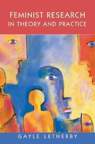 Feminist Research in Theory and Practice 1st edition by Letherby, Gayle (2003) Paperback