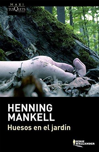 Huesos en el jardín de Henning Mankell