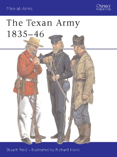 Stuart Reid  Richard Hook - The Texan Army 1835-46