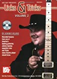 img - for Mel Bay Presents Licks and Tricks, Vol. 2 by Johnny Hiland (2006-12-20) book / textbook / text book