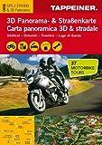 3D Panorama- und Motorradkarte - Südtirol - Dolomiten - Gardasee, Straßenkarte 1:270.000 mit großem 3D Alpenpanorama und Motorrad-Tourentipps