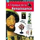 A l'époque de la Renaissance : Documentation scolaire en images autocollantes - Dès 7 ans