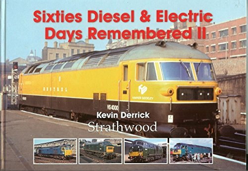 sixties-diesel-electric-days-remembered-ii
