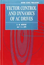 Vector Control and Dynamics of AC Drives (Vector Control & Dynamics of AC Drives)