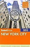 Fodor s New York City 2015 (Full-color Travel Guide)