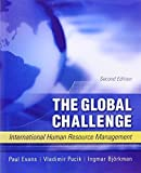 img - for The Global Challenge: International Human Resource Management by Evans, Paul, Pucik, Vladimir, Bjorkman, Ingmar (2010) Paperback book / textbook / text book