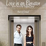 Love in an Elevator: Trapped! Series, Book 1 | Sharon Chaud