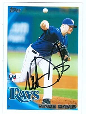 Wade Davis autographed Baseball Card (Tampa Bay Rays KC Royals World Champions) 2010 Topps #162 Rookie