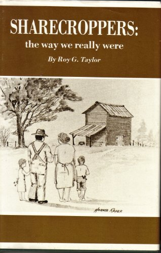 Sharecroppers: The Way We Really Were