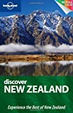 Lonely Planet Discover New Zealand 1st Ed.: 1st Edition