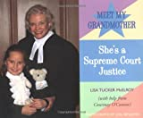 My Grandmother/Supreme Court (Grandmothers at Work)
