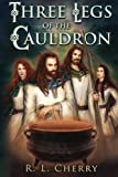 img - for Three Legs of the Cauldron book / textbook / text book
