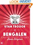 Utan trosor i Bengalen (Swedish Edition)