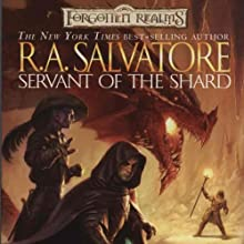 Servant of the Shard: Forgotten Realms: The Sellswords, Book 1 (       UNABRIDGED) by R. A. Salvatore Narrated by Victor Bevine