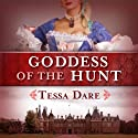 Goddess of the Hunt (       UNABRIDGED) by Tessa Dare Narrated by Helen Moore-Gillon