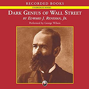 Dark Genius of Wall Street Audiobook