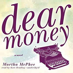 Dear Money | [Martha McPhee]
