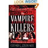 The Vampire Killers: A Horrifying True Story of Bloodshed and Murder by Clifford L. Linedecker