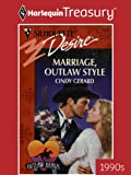 Marriage, Outlaw Style (Silhouette Desire)