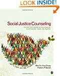 Social Justice Counseling: The Next S...