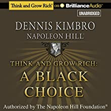 Think and Grow Rich: A Black Choice (       UNABRIDGED) by Dennis Kimbro, Napoleon Hill Narrated by J.D. Jackson