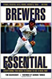 Brewers Essential: Everything You Need to Know to Be a Real Fan