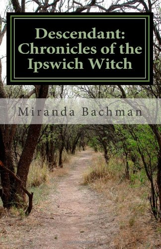 Descendant: Chronicles of the Ipswich Witch