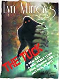 img - for The Tuck: Something otherworldly lurks in Texas Woods. (A True Story!) book / textbook / text book