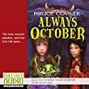 Always October (       UNABRIDGED) by Bruce Coville Narrated by Zac Fletcher, Nancy O'Connor