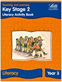 img - for KS2 Literacy Activity Book: Year 3 (Letts Primary Activity Books for Schools) book / textbook / text book