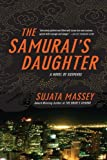 The Samurai's Daughter (0060595035) by Massey, Sujata