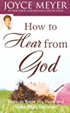Cover of How To Hear From God by Joyce Meyer 0446559458