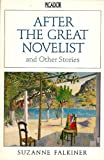 img - for After the great novelist and other stories (Picador) book / textbook / text book