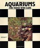 Aquariums for Those Who Care
