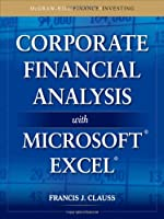 Corporate Financial Analysis with Microsoft Excel Front Cover